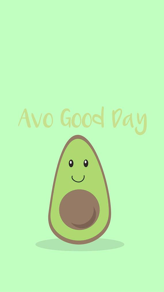 Ava Good Day 5s Iphone Wallpapers Iphone Avocado