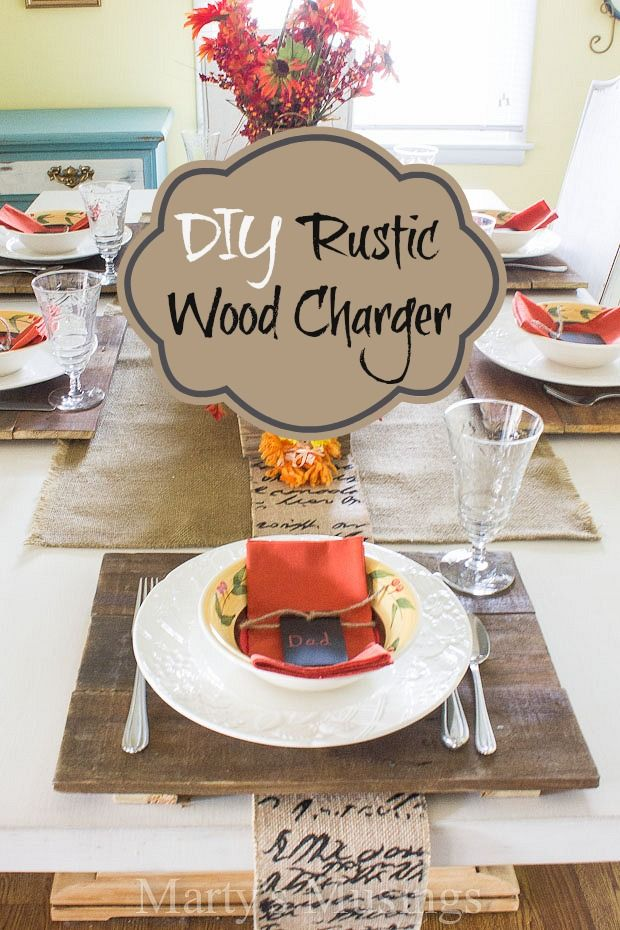 DIY Rustic Wood Chargers from Marty's Musings