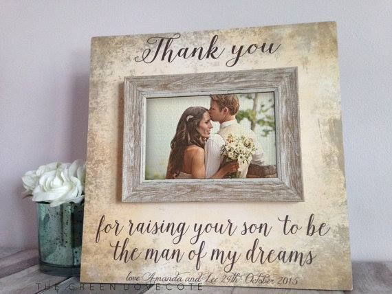 aa11dde72b Thank You For Raising The Man Of My Dreams Photo Frame - wedding thank you  gift!
