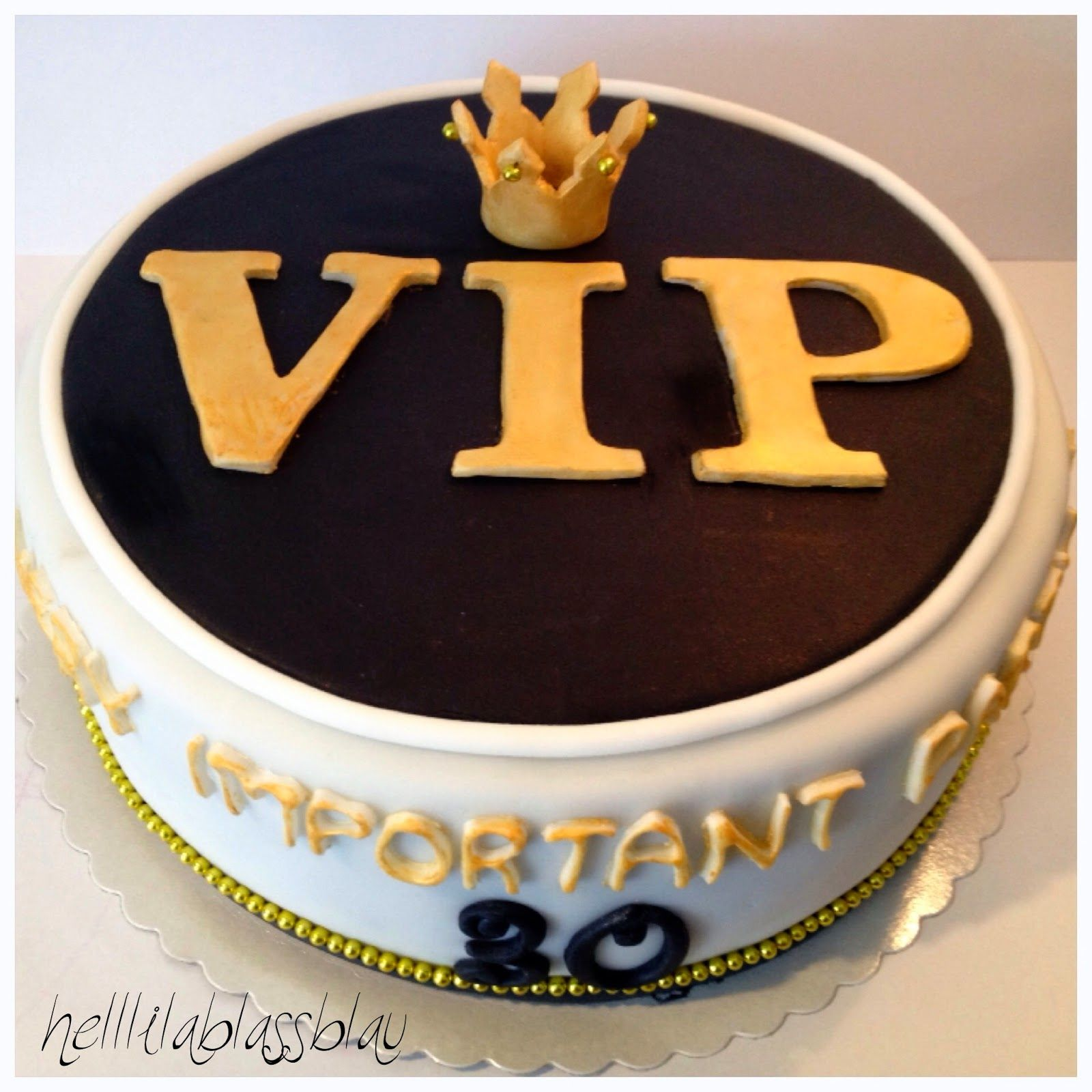 vip torte zum 30 geburtstag very important party. Black Bedroom Furniture Sets. Home Design Ideas