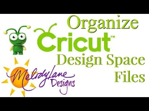 How To Organize Your Cricut Design Space Files Cricut Cricut Design Cricut Explore