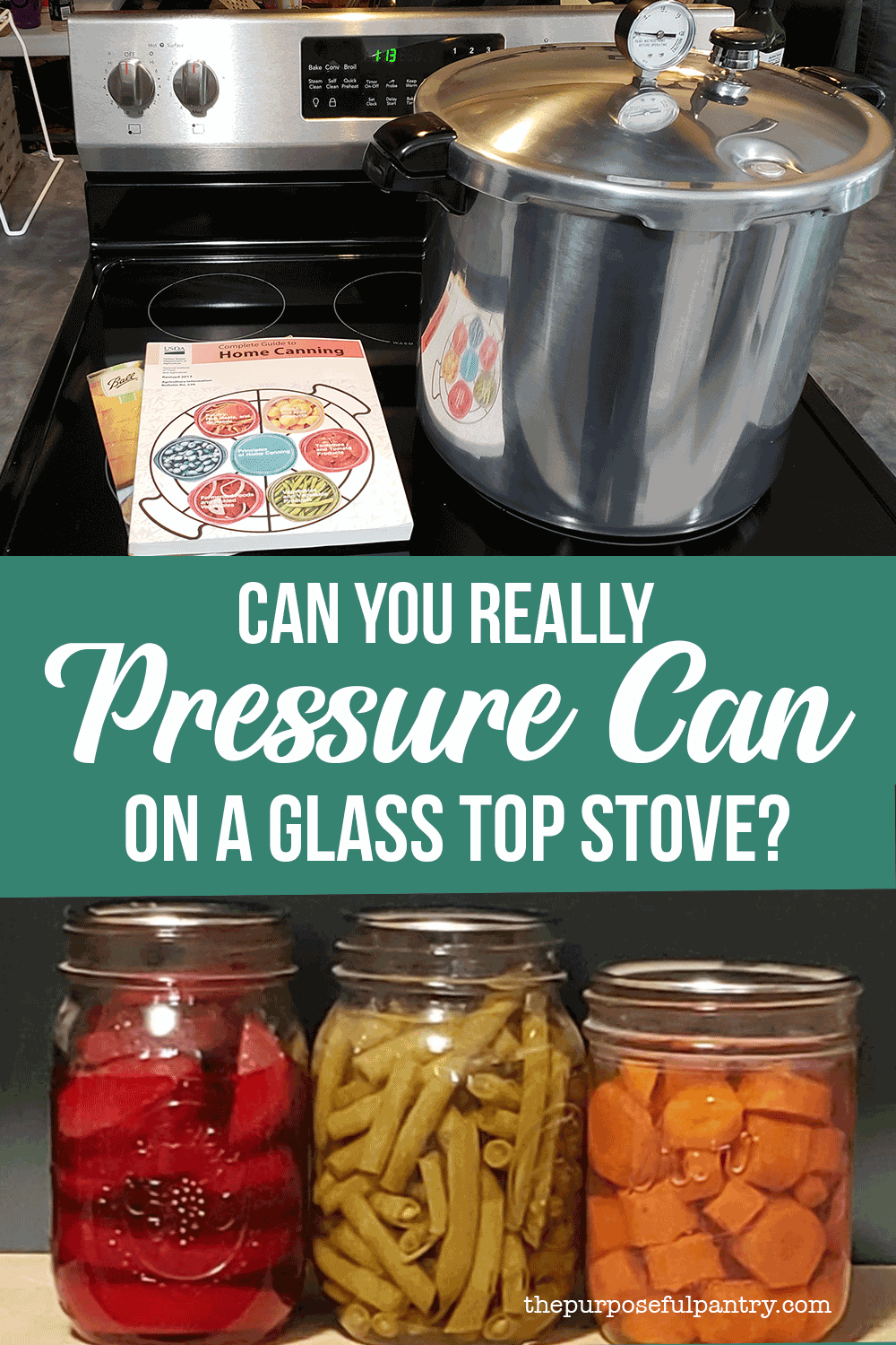 Can I Pressure Can On A Glass Stove Pressure Canning Canning