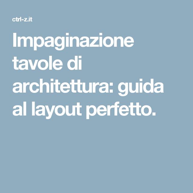 Impaginazione tavole tutte le tecniche per un layout for Programmi per interior design