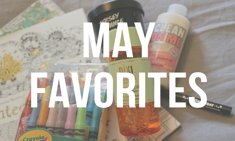 May Favorites 2016 - ErinTheInsomniac