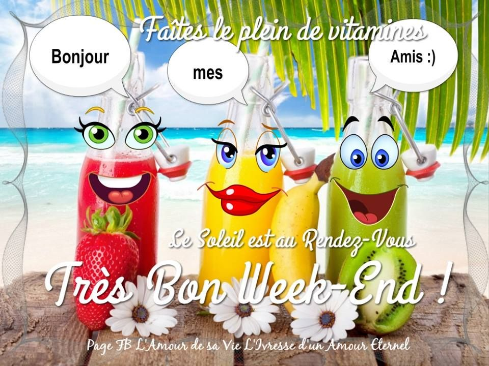 16 Idees De Bon Week End Bon Week End Image Bon Weekend Week End Drole