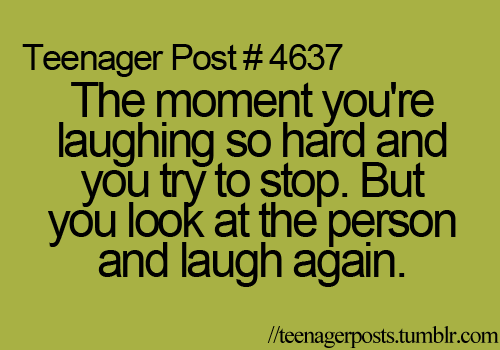 Even worse when you're in class & have to be quiet about it... Lolol
