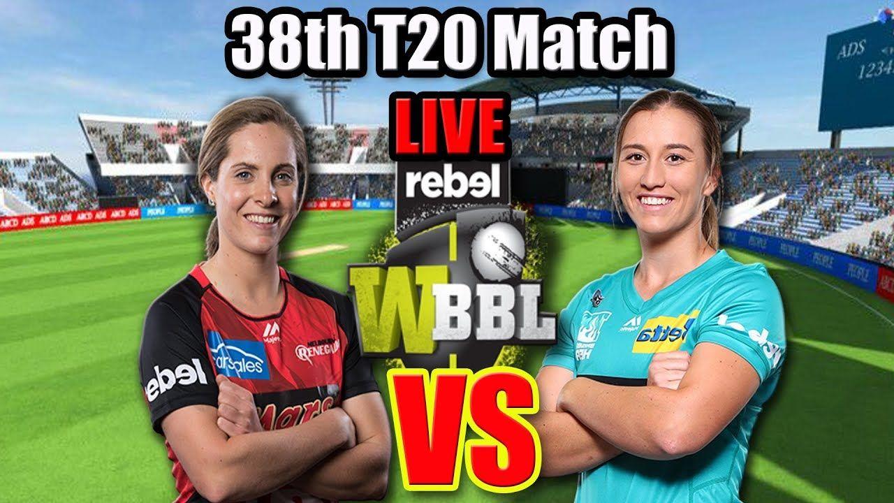 Live wbbl, Melbourne Renegades Women vs Brisbane Heat