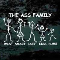 Pity, that The ass family bumper sticker idea