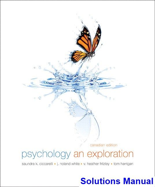 Psychology an exploration canadian 1st edition ciccarelli psychology an exploration canadian 1st edition ciccarelli solutions manual test bank solutions manual fandeluxe Images
