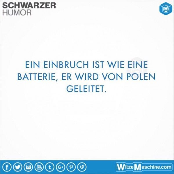 Schwarzer Humor Witze Sprüche #168 - Polenwitze