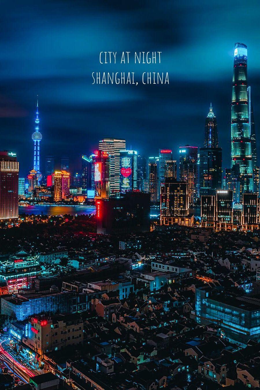 City Shanghai At Night China Shanghai City Night City Shanghai