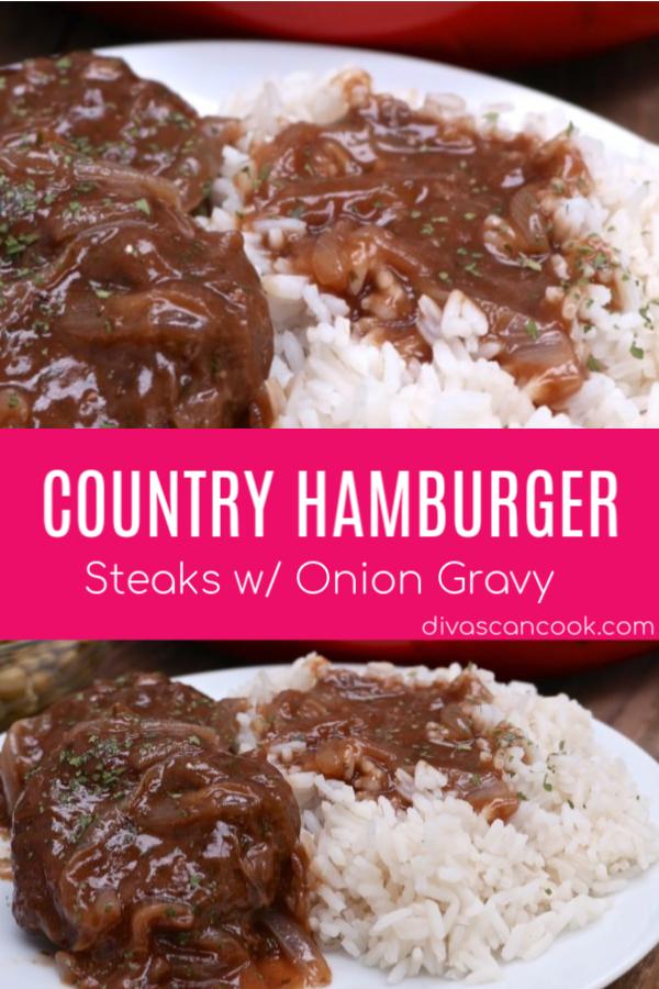 Southern Hamburger Steak Onion Gravy Recipe Southern Recipes Soul Food Homemade Hamburgers Hamburger Steak And Gravy