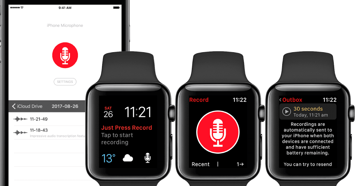 Just Press Record An Apple Watch App That Let You