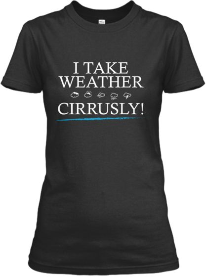 I Take Weather Cirrusly!