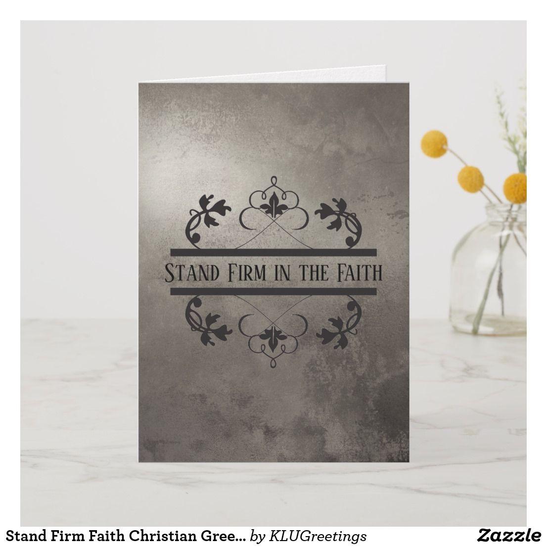 Stand Firm Faith Christian Greeting Card Template Zazzle Com Christian Cards Christian Greeting Cards Greeting Card Template