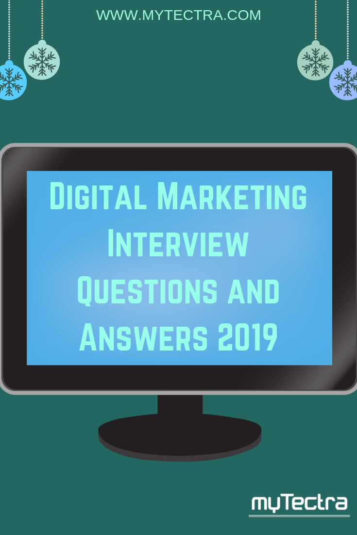 Digital Marketing Interview Questions and Answers 2019