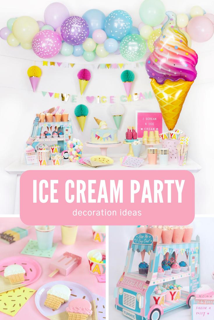 Kids Ice Cream Birthday Party Ideas Ice Cream Party Decorations