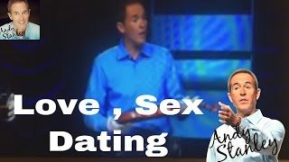 Andy stanley love sex dating sermons