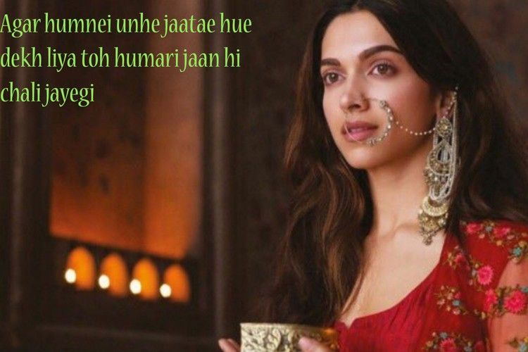 17 Dialogues From Deepika Padukone Ranveer Singh S Bajirao Mastani That Will Be Remembered For Generations To Come Deepika Padukone Mastani Bollywood