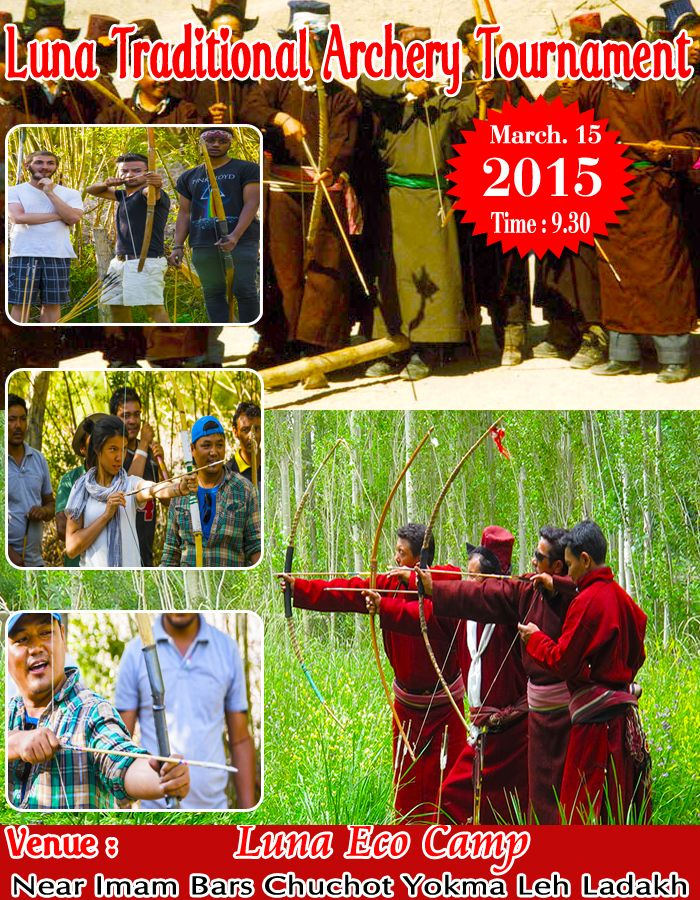 Luna Traditional Archery 2015 in Leh ladakh. For details call at 9419977732, 09650332241, 9622957509, 09419951848 or visit at www.lunaecocamp.com