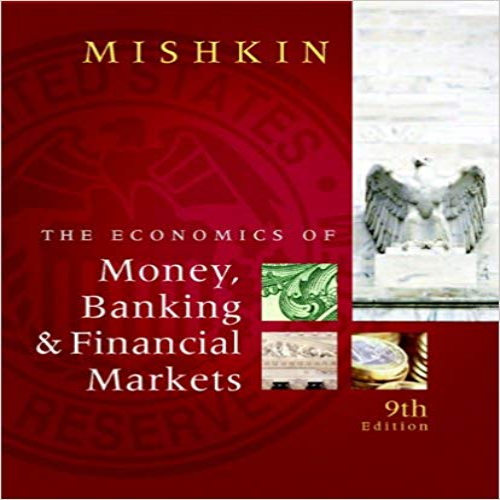 Economics Of Money Banking And Financial Markets 9th Edition By Mishkin Solution Manual Home Testbanks And Solutions Financial Markets Bank Financial Banking