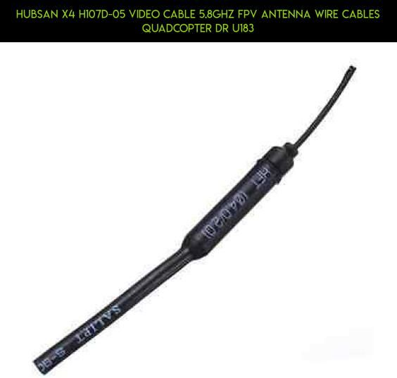Hubsan X4 H107D-05 Video Cable 5.8ghz FPV Antenna Wire