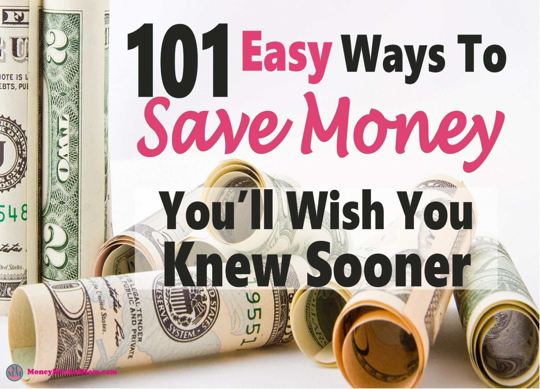 101 Easy Money Saving Tips