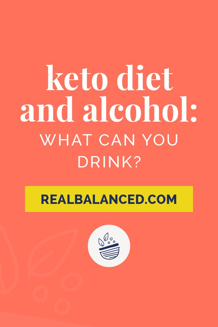 Keto Diet And Alcohol What Can You Drink What You Need To Know In 2020 Keto Diet Keto Diet