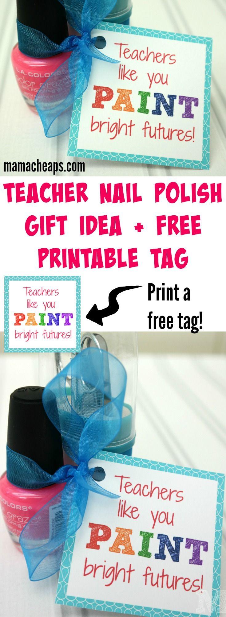Teacher Nail Polish Gift Idea + FREE Printable Tag | Mama Cheaps® -   17 diy projects For School nail polish ideas