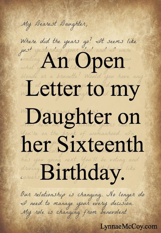 An Open Letter to my Daughter on Her Sixteenth Birthday