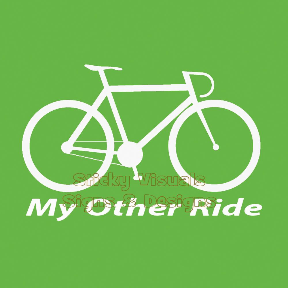 Bicycle My Other Ride Decal Sticker Gloss White Vinyl Share The - Custom vinyl decals for bicycles