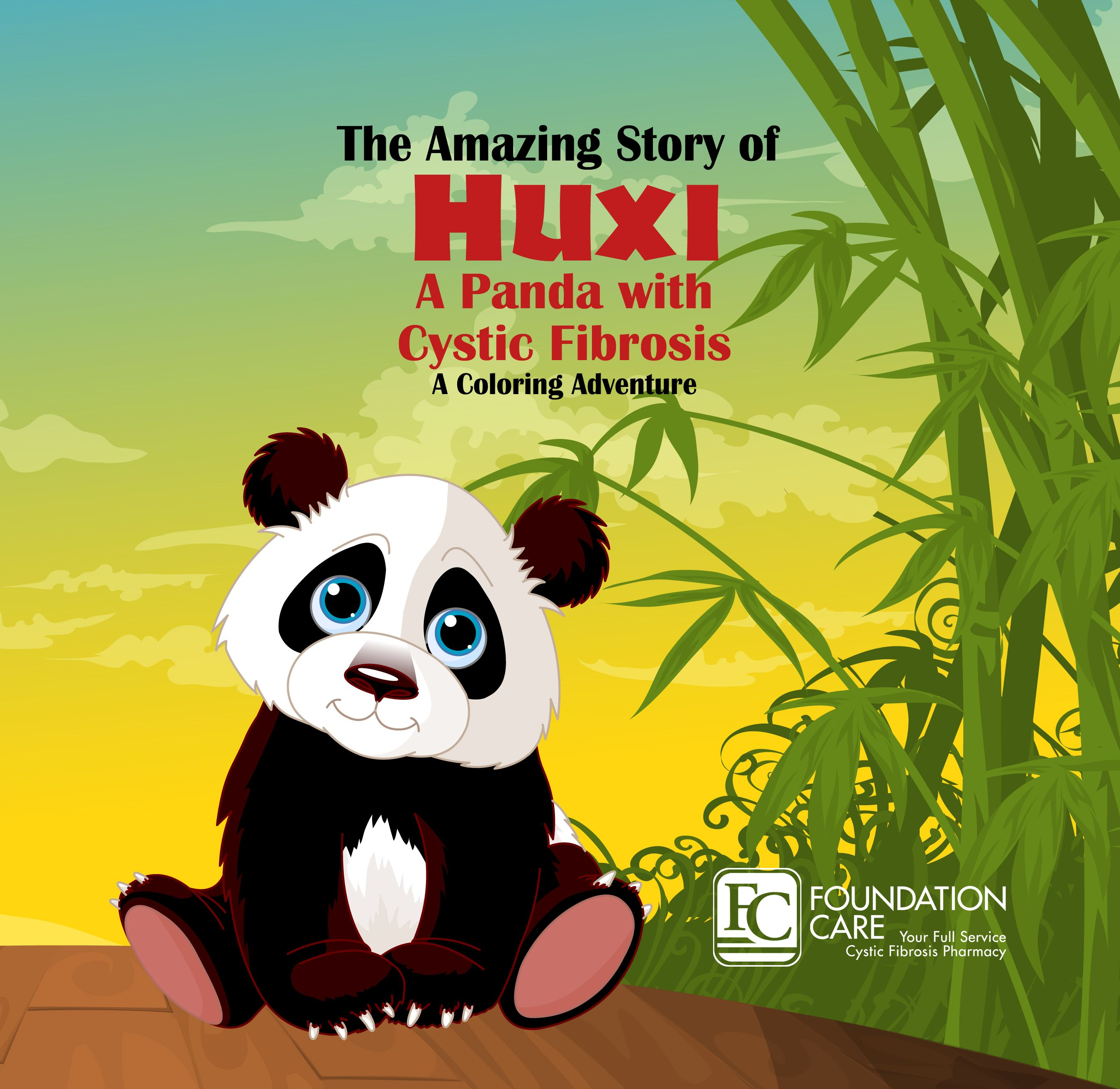 Coloring books for childhood diseases - The Amazing Story Of Huxi A Panda With Cystic Fibrosis A Coloring Book Designed To Be A Fun And Educational Tool To Teach Children With And