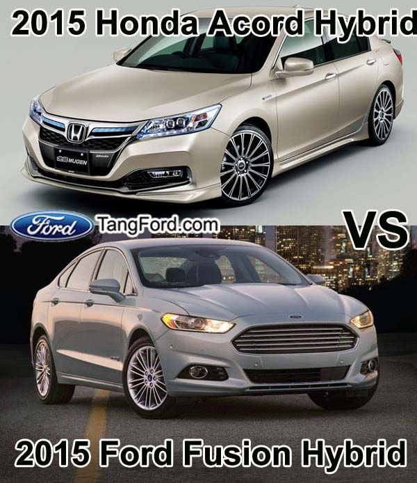 2015 Ford Fusion Hybrid Vs 2015 Honda Acord Hybrid Acorde