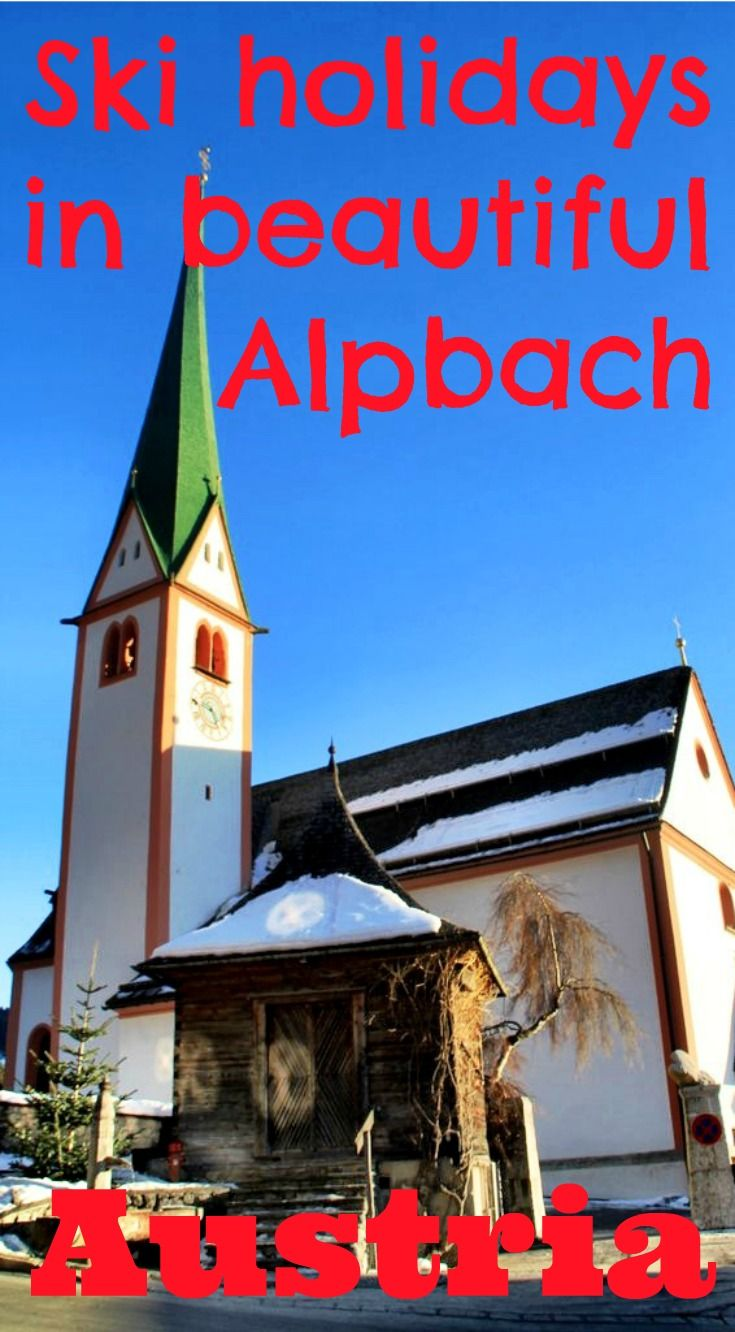 Ski holidays in Alpbach, a beautiful authentic village in the Tirol region of Austria. My recommendations and practical tips for ski holidays in one of the best places for family ski holidays in Europe.