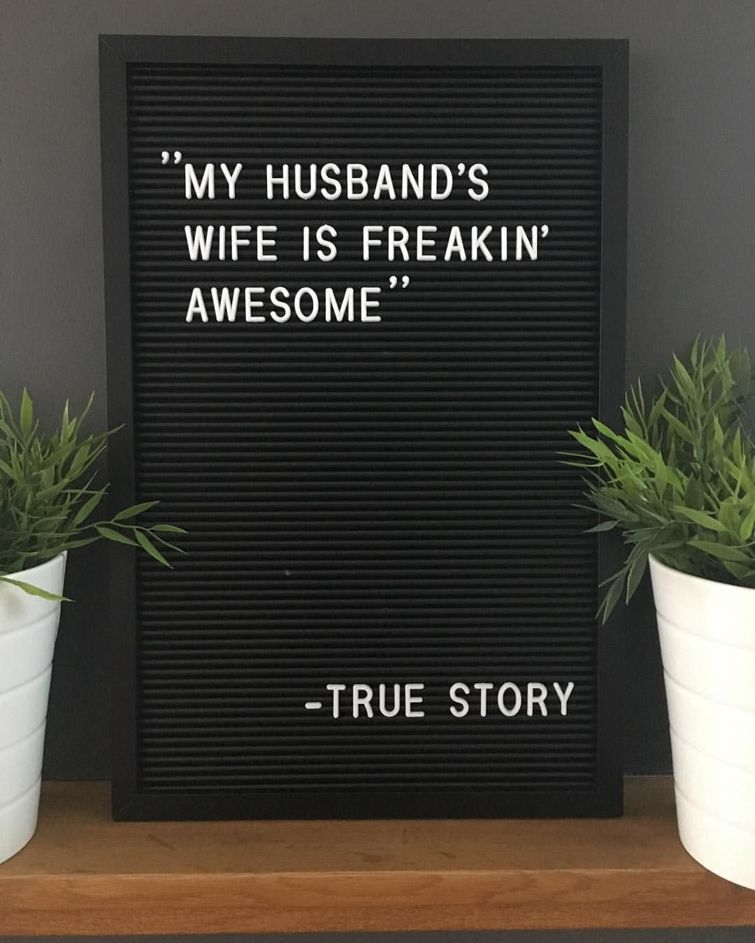 Marriage Husband Wife Awesome Marriagequotes Quote Quotes Letterbox Letterboxquotes Letterboard Lette Message Board Quotes Funny Quotes Letter Board
