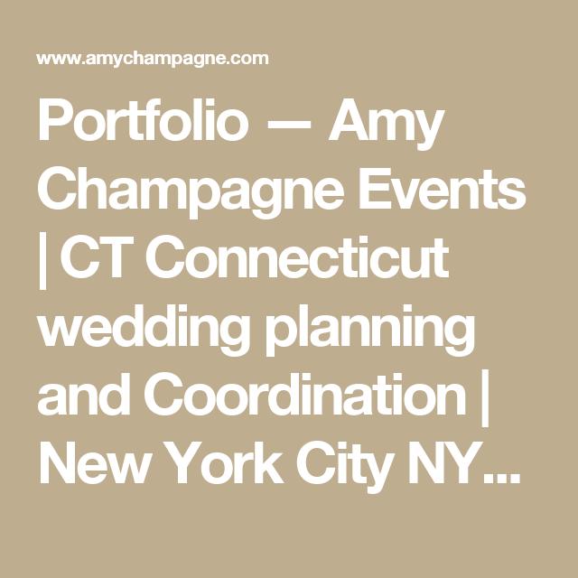 Portfolio Amy Champagne Events CT Connecticut wedding planning