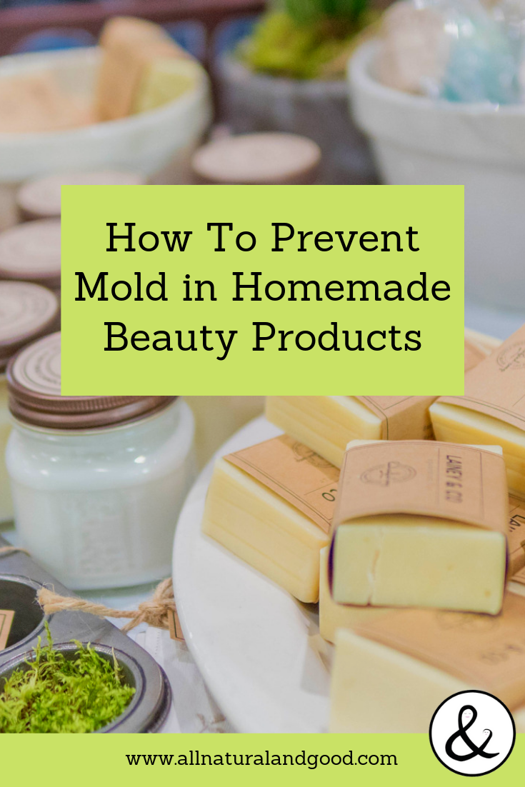 Prevent Mold in Homemade Beauty Recipes #homemadeskincare