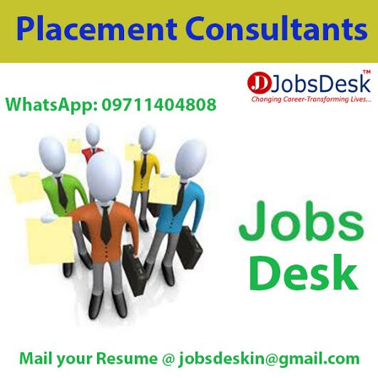 Jobs Desk is leading placement Consultants and Jobs provider in