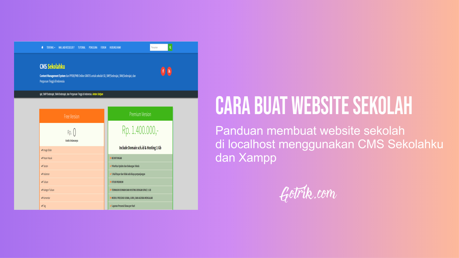 Cara Buat Website Sekolah Menggunakan Cms Sekolahku Sekolah Website Kegiatan Sekolah