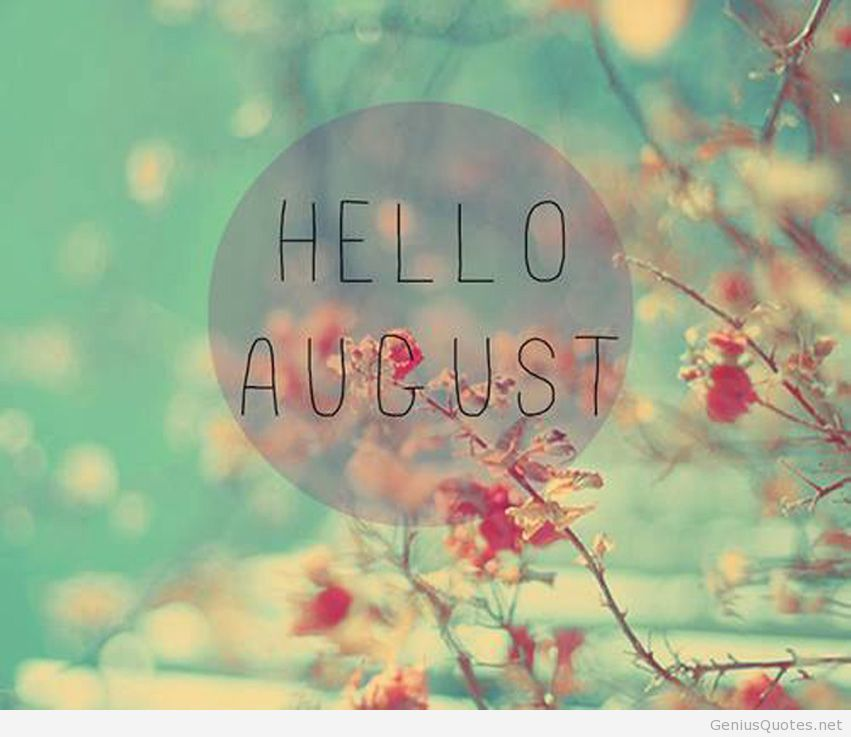 Ordinaire Hello August Hd Genius Wallpaper