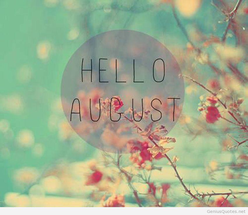 Hello August Hd Genius Wallpaper Hello August