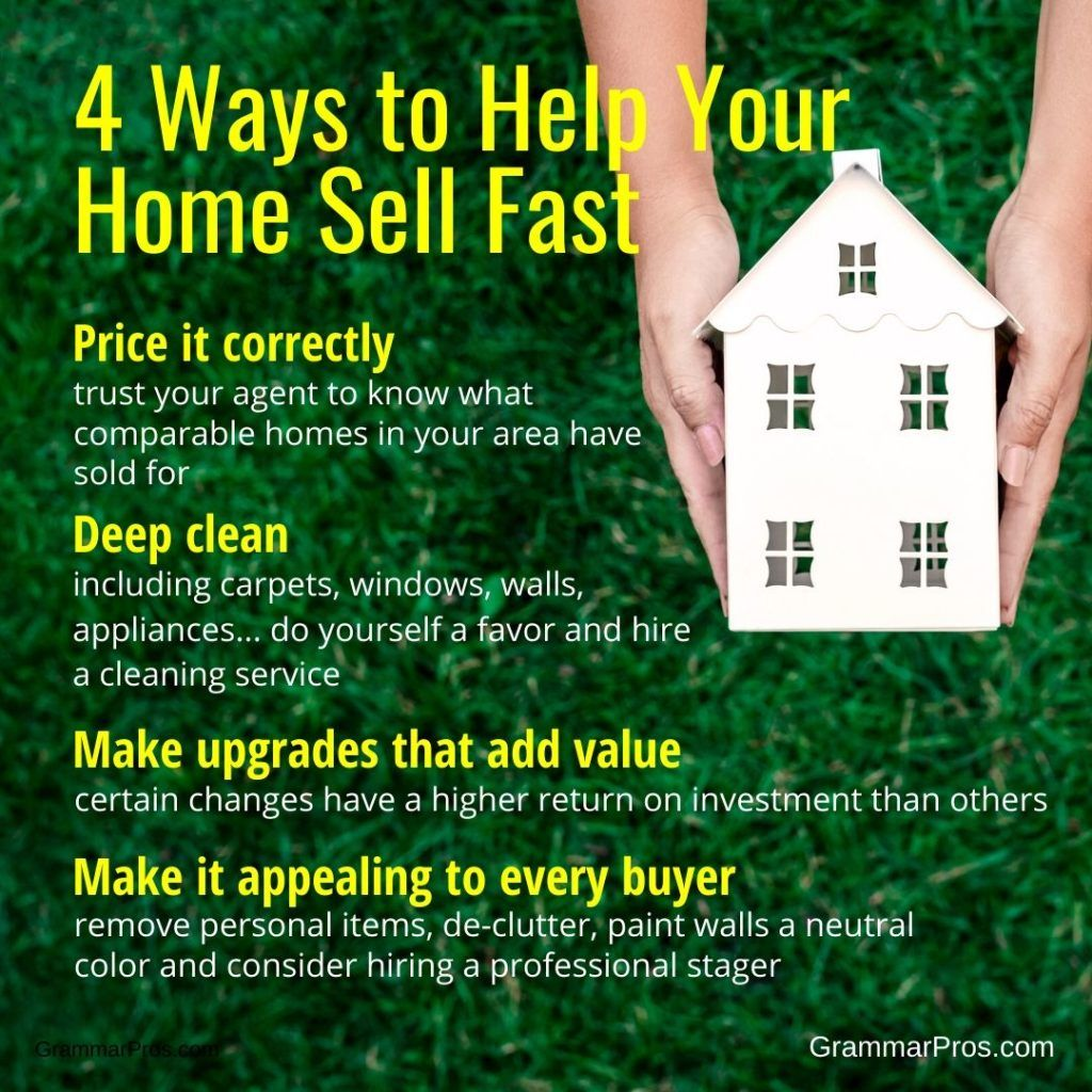 4 Ways To Help Your Home Sell Fast Real Estate Marketing Quotes How To Memorize Things Real Estate Tips