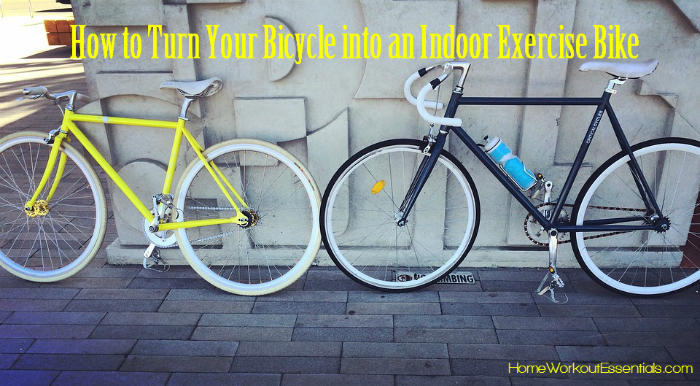 How To Turn Your Bicycle Into An Indoor Exercise Bike Bicycle
