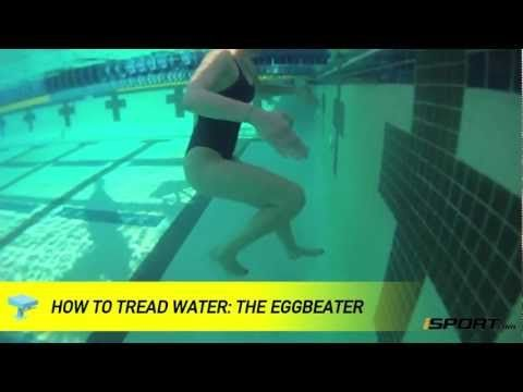 How To Tread Water In Swimming The Eggbeater Swim Lessons Swimming Tips Swimming Videos
