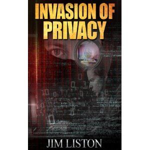 Reviewed by Jack Magnus for Readers' Favorite  Invasion of Privacy and Other Short Stories is a collection of Jim Liston's tales and vignettes. The title story, Invasion of Privacy, is about Jim Gotweb, a computer geek who has a little computer store which he runs with his wife until she's stabbed and left for dead by a robber. Jim got a look at the robber as he was leaving the store; a man with a spider tattoo on his face. Devastated and bereft, Jim decides that he's going to find the man…