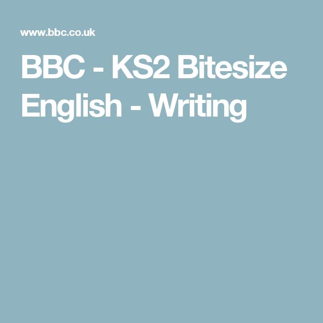 BBC - KS2 Bitesize English - Writing