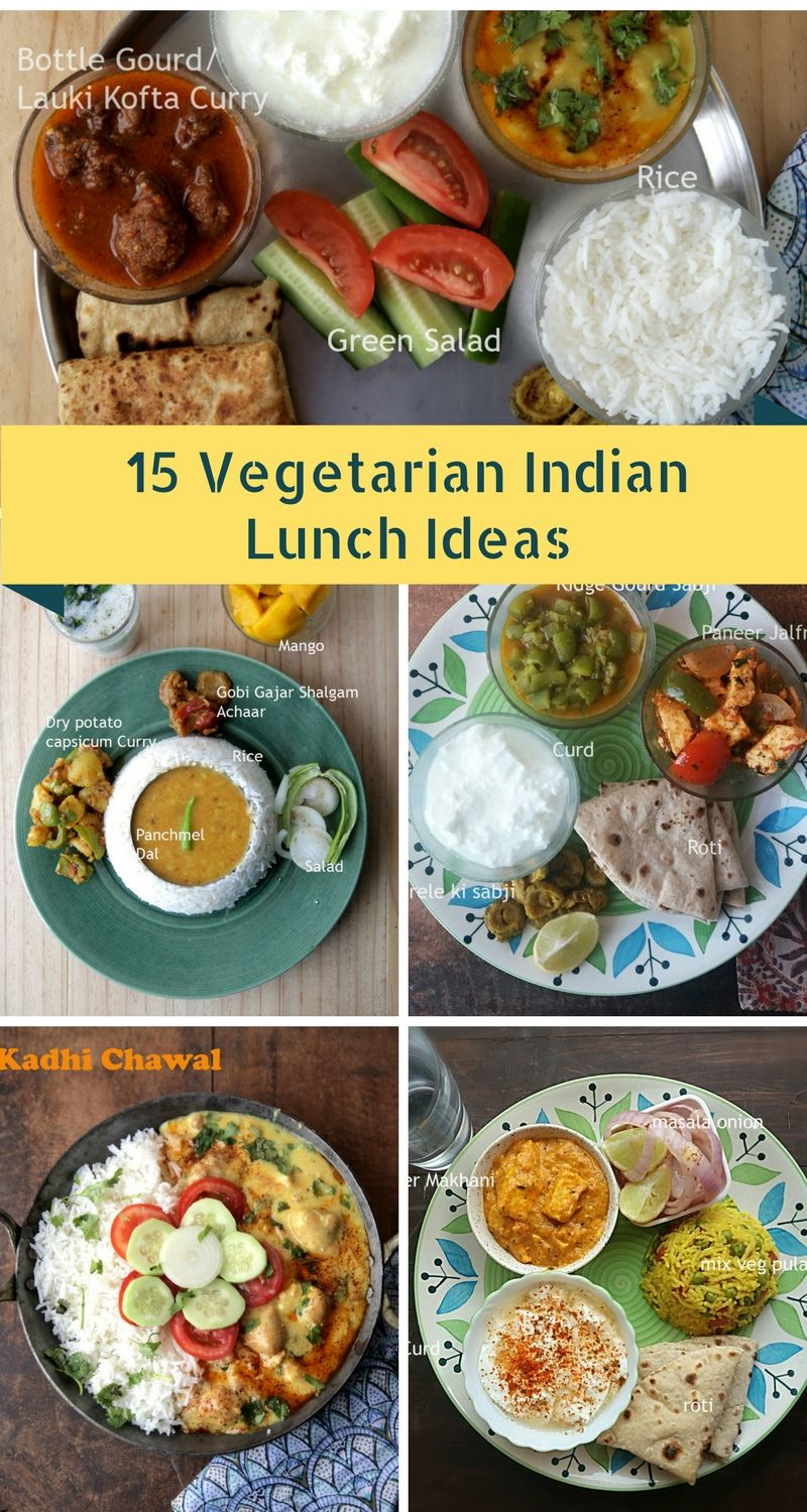 15 Vegetarian Indian Lunch Ideas Lunch recipes indian
