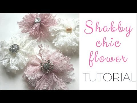7 No Sew No Glue Easy Shabby Chic Flower Tutorial Diy Youtube In 2020 Flower Tutorial Chic Flowers Shabby Chic Flowers