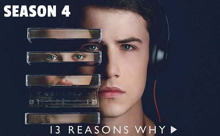13 Reasons Why Season 4 Release Date Cast Trailer When Is