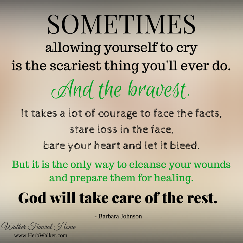 Encouraging Quotes Grief Bereavement Walker Funeral Home